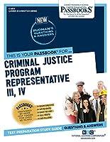 Criminal Justice Program Representative III, IV (Career Examination)