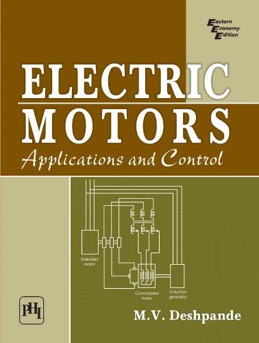 Electric Motors: Applications and Control