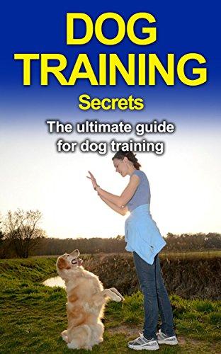 Dog Books: Beagle Training: Dog Training Secrets (Labrador Retriever, Yorkshire Terrier, Siberian...