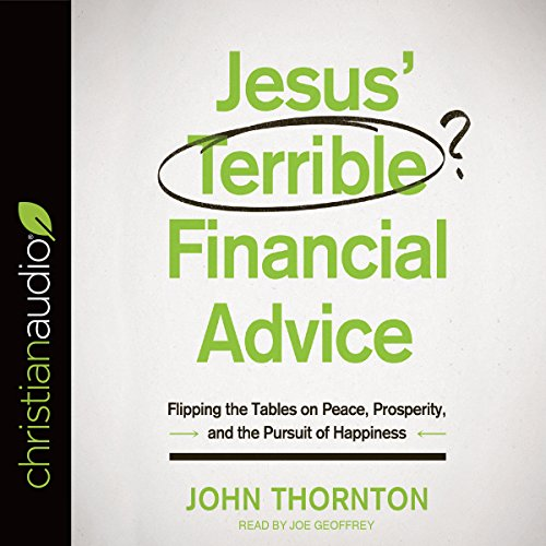 Jesus' Terrible Financial Advice audiobook cover art