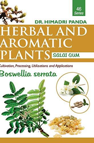 HERBAL AND AROMATIC PLANTS - 46. Boswellia serrata (Salai Gum)