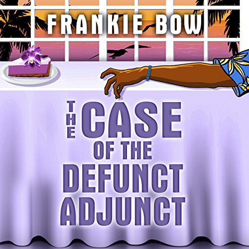 The Case of the Defunct Adjunct audiobook cover art
