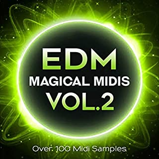 EDM Magical Midis Vol. 2 - Over 100 Midi Melodies for EDM Production Download