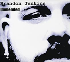 BRANDON JENKINS: UNMENDED