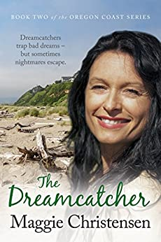 The Dreamcatcher (The Oregon Coast Series Book 2) by [Maggie Christensen]