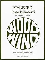 3 Intermezzi: For Clarinet and Piano