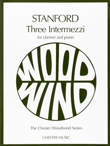 Stanford 3 Intermezzi op. 13 -For Clarinet & Piano- (Bradbury): Noten für Klarinette, Klavier