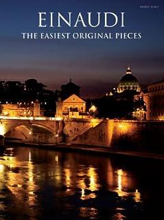 Einaudi: The Easiest Original Pieces – de lichtste pianostukken van de succescomponent Ludovico Einaudi [muzieknoten].