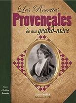Recettes Provencales de Ma Grand-Mere de Marion Nazet