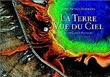 La Terre vue du ciel (20 cartes postales détachables) de Yann Arthus-Bertrand (Photographies) (26 mai 2002) Broché - 26/05/2002