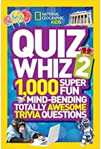 [Quiz Whiz 2: 1,000 Super Fun Mind-Bending Totally Awesome Trivia Questions (National Geographic Kids)] [Author: National Geographic] [August, 2013]