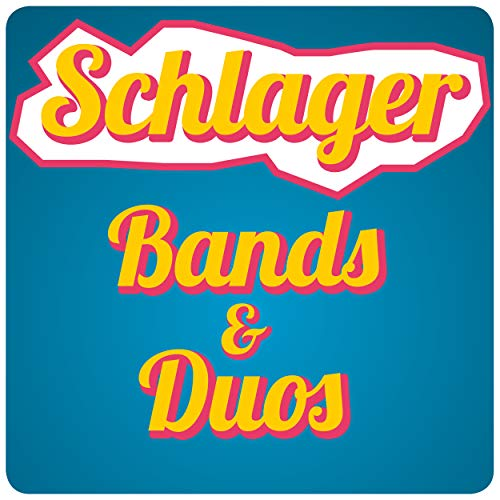 Schlager - Bands & Duos