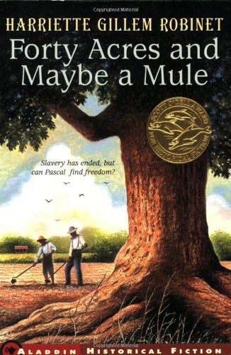 Forty Acres and Maybe a Mule (Jean Karl Books (Paperback))