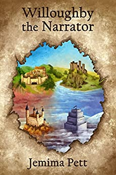 Willoughby the Narrator (The Princelings of the East Book 7) by [Jemima Pett]