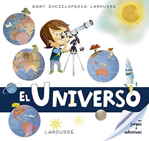 Baby enciclopedia. El Universo