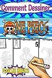 Comment Dessiner One Piece: pour les fans des enfants et des adolescents, Trace et Dessin