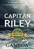 CAPITÁN RILEY: Premio Eriginal Books: Mejor Novela de Aventura. (Las aventuras del capitán Riley nº 1)
