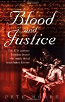 Blood and Justice: The 17 Century Parisian Doctor Who Made Blood Transfusion History