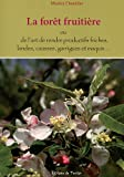La Forêt Fruitière - Terran Editions - 01/09/2015