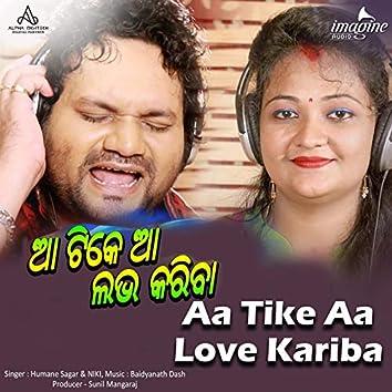 Aa Tike Aa Love Kariba