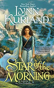 Star of the Morning (A Novel of the Nine Kingdoms Book 1) by [Lynn Kurland]