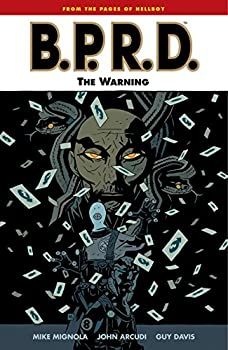 B.P.R.D. (Vol. 10): The Warning by Mike Mignola