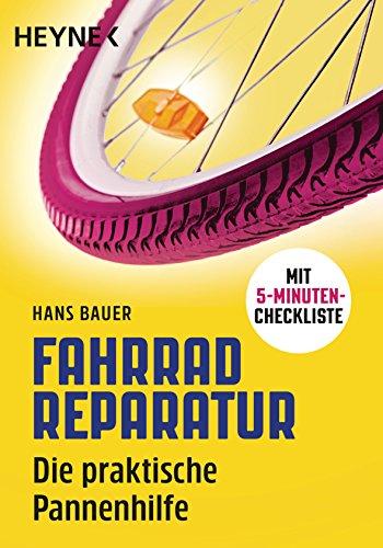 Fahrradreparatur: Die praktische Pannenhilfe. Mit 5-Minuten-Checkliste