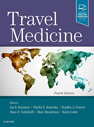 Compare Textbook Prices for Travel Medicine 4 Edition ISBN 9780323546966 by Keystone CM  MD  MSc(CTM)  FRCPC, Jay S.,Kozarsky MD, Phyllis E.,Connor MD, Bradley A.,Nothdurft MD, Hans D.,Mendelson MD  PhD, Marc,Leder, Karin
