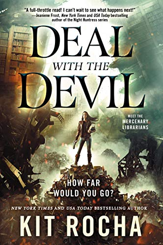 Deal with the Devil: A Mercenary Librarians Novel (Mercenary Librarians, 1)