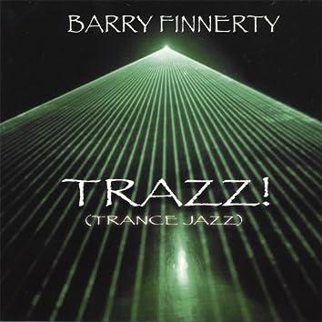 Trazz! (Trance Jazz)