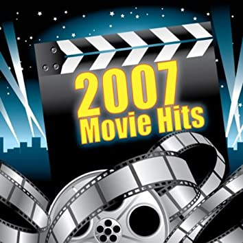 2007 Movie Hits
