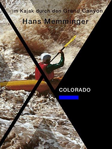 Colorado - Im Kajak durch den Grand Canyon