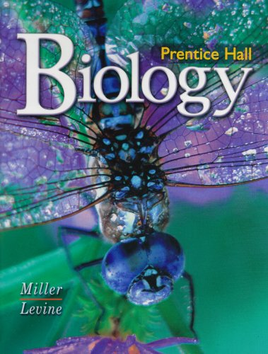 Compare Textbook Prices for Prentice Hall: Biology Student Edition ISBN 9780132013499 by Kenneth R. Miller,Joseph S. Levine
