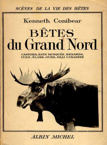 Betes du Grand Nord
