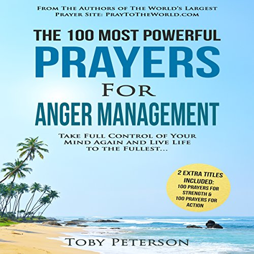 The 100 Most Powerful Prayers for Anger Management audiobook cover art