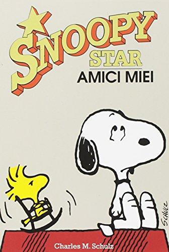 Amici miei. Snoopy star