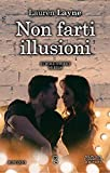 Non farti illusioni (Wall Street Series Vol. 2) (Italian Edition)