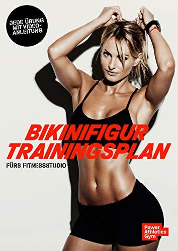 Bikini Trainingsplan fürs Fitnessstudio (Athletiktrainingsplan)