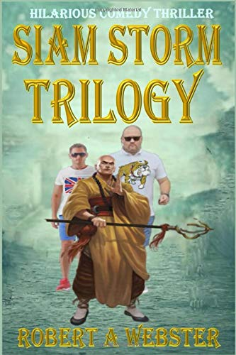 Siam Storm-Trilogy: Revised Edition 2018