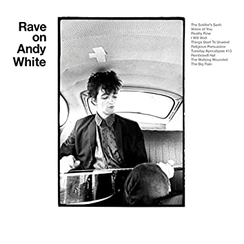 Rave on Andy White