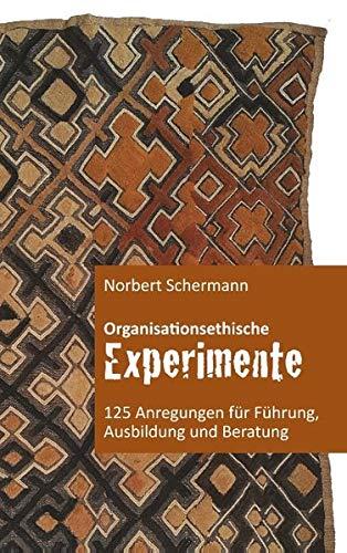 Organisationsethische Experimente: 125 Anregungen für gebraucht kaufen  Wird an jeden Ort in Deutschland