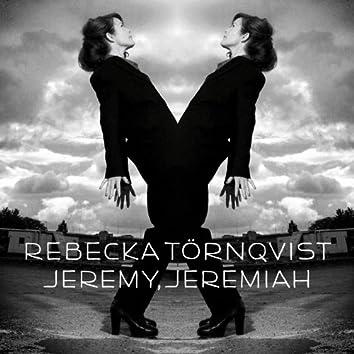 Jeremy, Jeremiah