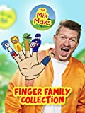 The Mik Maks Finger Family Collection