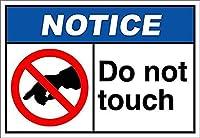 Do Not Touch Notice 金属板ブリキ看板警告サイン注意サイン表示パネル情報サイン金属安全サイン