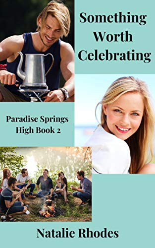 Something Worth Celebrating: A Small Town Romance Novella (Paradise Springs High Series Book 2) (English Edition)
