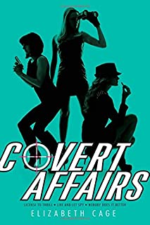 Covert Affairs: License to Thrill/Live and Let Spy/Nobody Does It Better