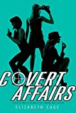 Covert Affairs: License to Thrill; Live and Let Spy; Nobody Does It Better - Elizabeth Cage