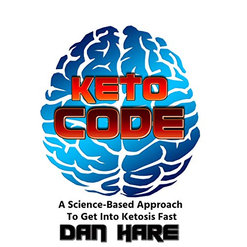 Keto Code: A Science-Based Approach to Get into Ketosis Fast                   By:                                                                                                                                 Dan Hare                               Narrated by:                                                                                                                                 David Van Der Molen                      Length: 42 mins     4 ratings     Overall 4.5