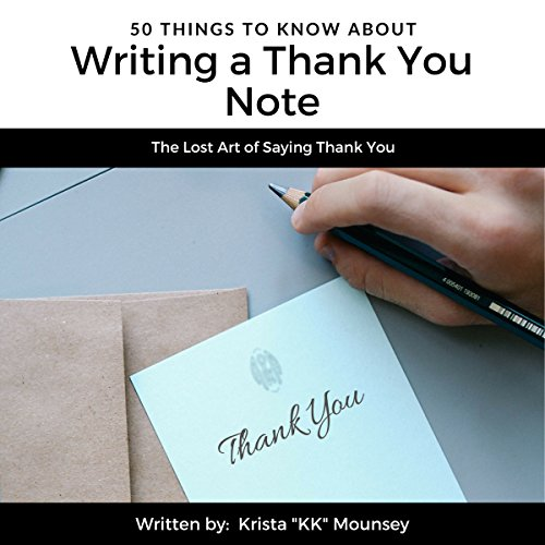 Couverture de 50 Things to Know About Writing a Thank You Note