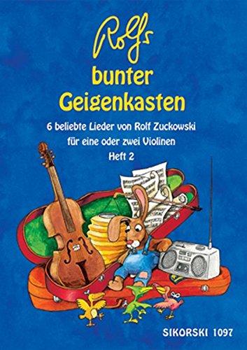Rolfs bunter Geigenkasten - Heft 2: 6 beliebte Lieder von Rolf Zuckowski für eine oder zwei Violinen (Ed. 1097)